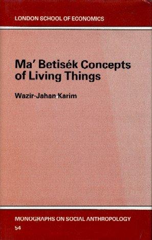 Ma'Betisek Concepts of Living Things (London School: Wazir Jahan Karim