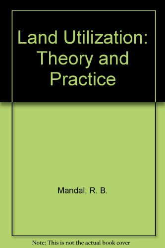 9780391024700: Land Utilization: Theory and Practice