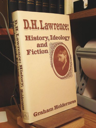 9780391025790: D. H. Lawrence, History, Ideology and Fiction