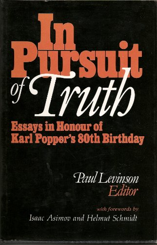 9780391026094: In Pursuit of Truth: Essays on the Philosophy of Karl Popper on the Occasion of His 80th Birthday