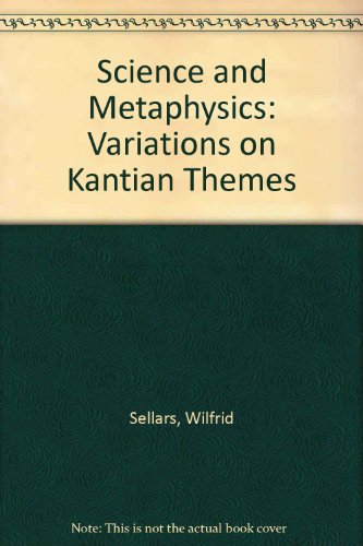 9780391026216: Science and Metaphysics: Variations on Kantian Themes