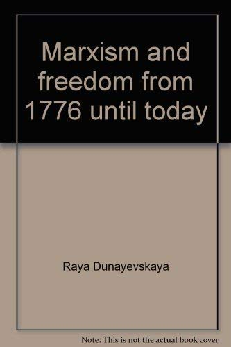 9780391026247: Marxism and freedom from 1776 until today