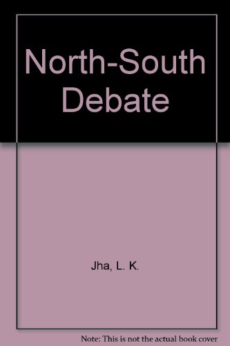 North South Debate: L. K. Jha