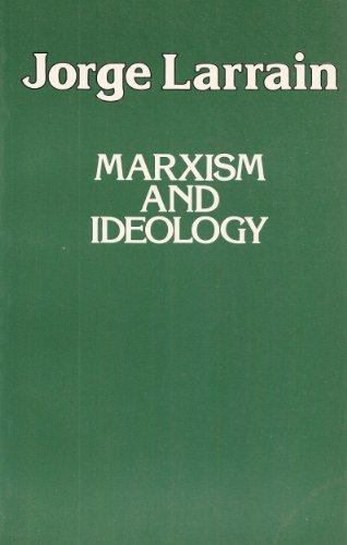 Marxism and Ideology: Larrain, Jorge