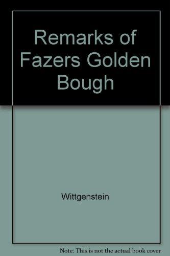 Remarks on Frazer's Golden Bough / Bemerkungen: WITTGENSTEIN, Ludwig/ RHEES,