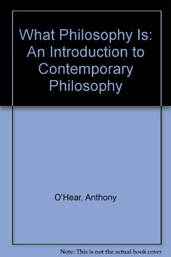 9780391033542: What Philosophy Is: An Introduction to Contemporary Philosophy