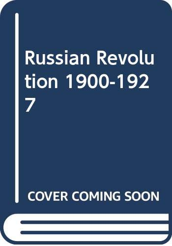 9780391034051: Russian Revolution 1900-1927 (Studies in European history)