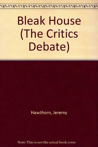 Bleak House (The Critics Debate): Jeremy Hawthorn