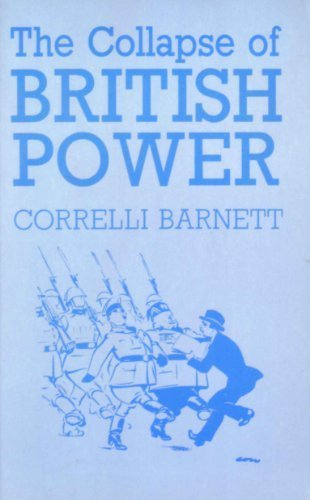 9780391034396: The Collapse of British Power