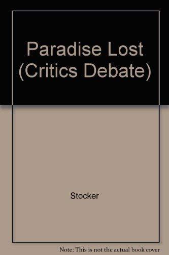 9780391034570: Paradise Lost (Critics Debate)