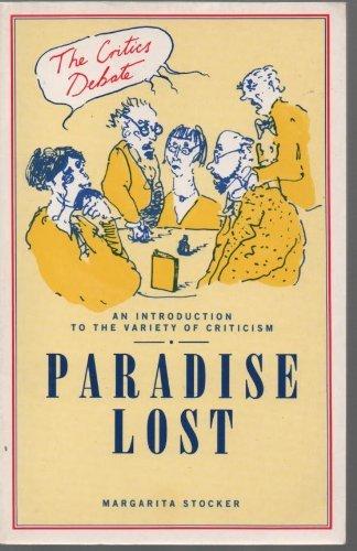 9780391034587: Paradise Lost (Critics Debate)