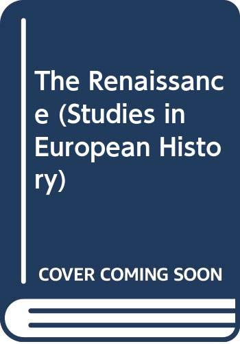9780391034846: The Renaissance (Studies in European History)