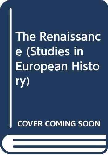 9780391034846: The Renaissance (Studies in European History)