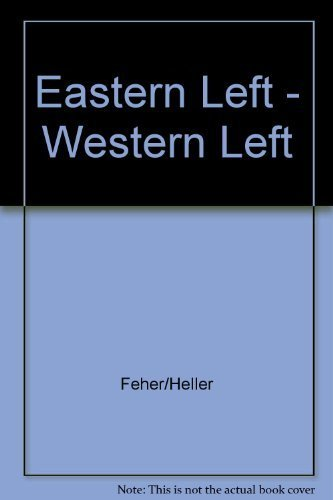 9780391034921: Eastern Left, Western Left: Totalitarianism, Freedom and Democracy