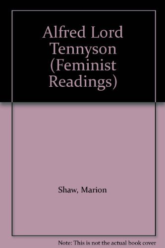 9780391035263: Alfred Lord Tennyson (Feminist Readings)