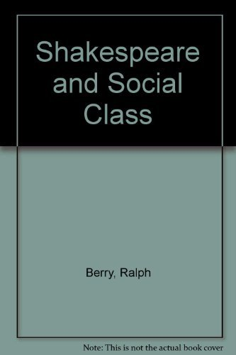 9780391035300: Shakespeare and Social Class