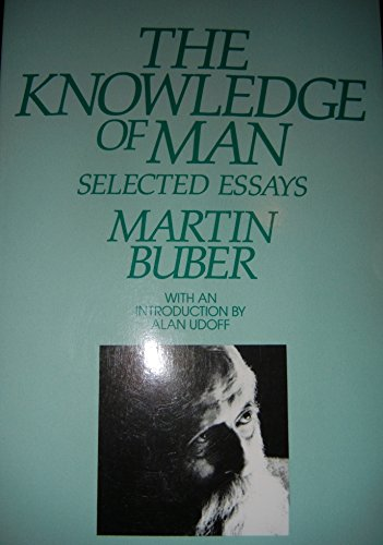 9780391035461: The Knowledge of Man: Selected Essays