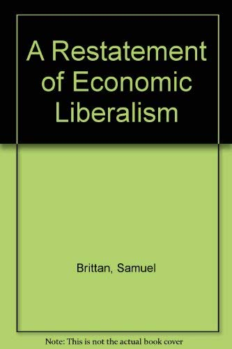 9780391035782: A Restatement of Economic Liberalism