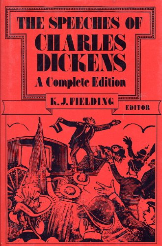 9780391035881: The Speeches of Charles Dickens: A Complete Edition