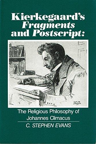 9780391036062: Kierkegaard's Fragments and Postscript: The Religious Philosophy of Johannes Climacus