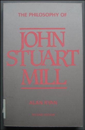 9780391036345: Philosophy of John Stuart Mill
