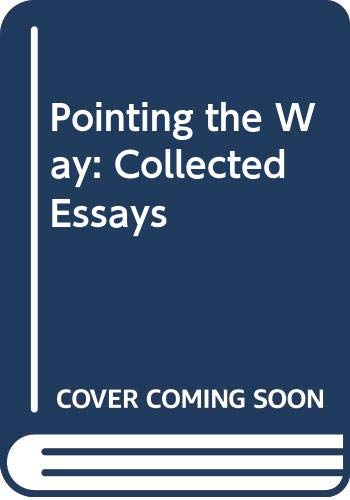 9780391036550: Pointing the Way: Collected Essays