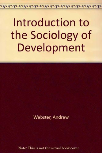 9780391036703: Introduction to the Sociology of Development