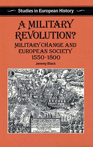 9780391036932: A Military Revolution?: Military Change and European Society, 1550-1800