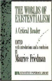 9780391037007: Worlds of Existentialism: A Critical Reader (Humanities Paperback Library)