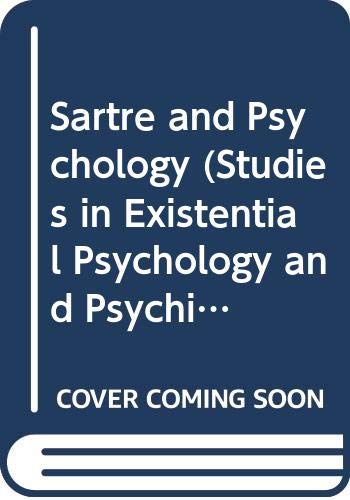 9780391037762: Sartre and Psychology (Studies in Existential Psychology and Psychiatry)