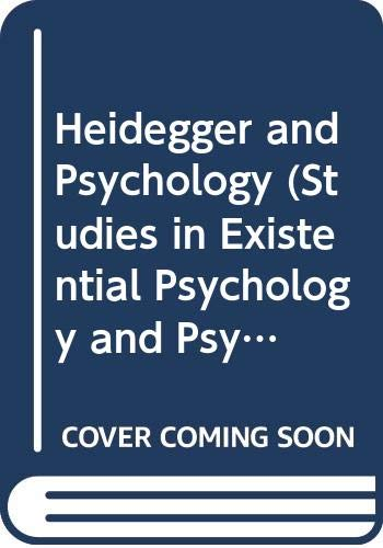 9780391037823: Heidegger and Psychology (Studies in Existential Psychology and Psychiatry)