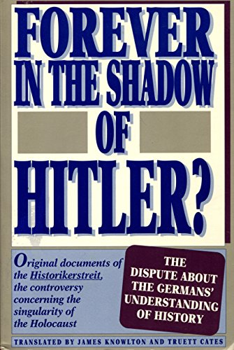 9780391037847: Forever in the Shadow of Hitler?