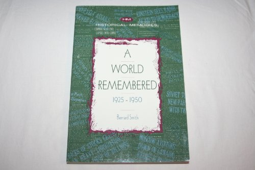 9780391038035: A World Remembered 1925-1950 (Historical Memories)