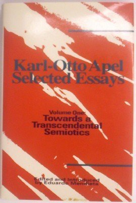 9780391038073: Karl-Otto Apel: Selected Essays : Towards a Transcendental Semiotics