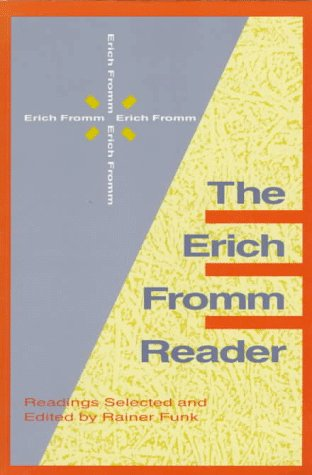9780391038516: The Erich Fromm Reader