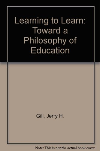 9780391038899: Learning to Learn: Toward a Philosophy of Education