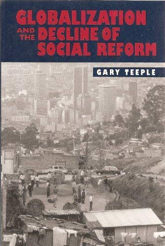 9780391039513: Globalization and the Decline of Social Reform