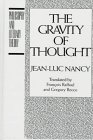 9780391039858: The Gravity of Thought (Philosophy and Literary Theory)