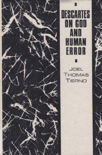 Descartes on God and Human Error: Tierno, Joel Thomas