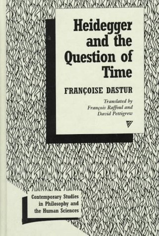 9780391040328: Heidegger and the Question of Time (Contemporary Studies in Philosophy and the Human Sciences)