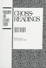 9780391040427: Cross-Readings (Philosophy and Literary Theory)