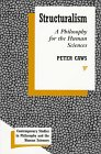 9780391040441: Structuralism: A Philosophy for the Human Sciences (Contemporary Studies in Philosophy and the Human Sciences)