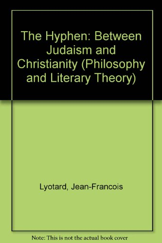 9780391040519: The Hyphen: Between Judaism and Christianity