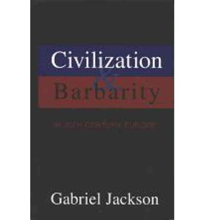 9780391040830: Civilization and Barbarity in 20th Century Europe