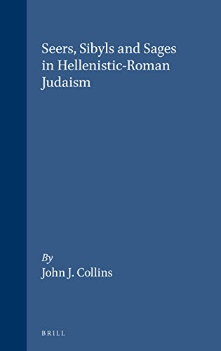 9780391041103: Seers, Sybils, and Sages in Hellenistic-Roman Judaism (Supplements to the Journal for the Study of Judaism, V. 54)