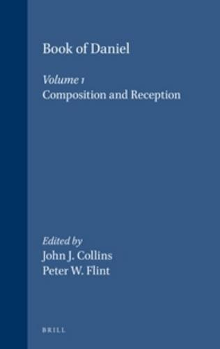 9780391041271: The Book of Daniel: Composition and Reception