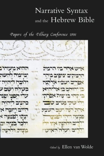 9780391041356: Narrative Syntax and the Hebrew Bible: Papers of the Tilburg Conference 1996
