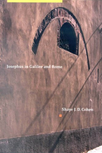 Josephus in Galilee and Rome: His Vita and Development as a Historian (Paperback): Shaye J. D. ...