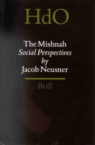 The Mishnah: Social Perspectives (0391041592) by Jacob Neusner