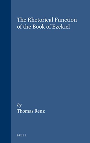 9780391041622: The Rhetorical Function of the Book of Ezekiel